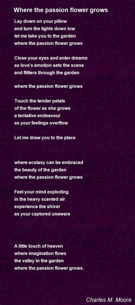 Where The Passion Flower Grows Poem by Charles M Moore