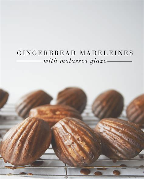 GINGERBREAD MADELEINES WITH MOLASSES GLAZE   The Kitchy
