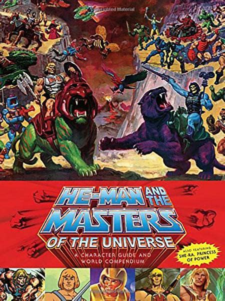 He-Man and the Masters of the Universe: A Character Guide