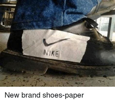 NIKE New Brand Shoes-Paper | Funny Meme on ME