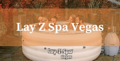 Lay Z Spa Vegas Hot Tub Review - Inflatable