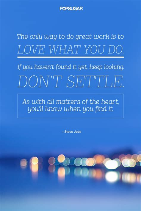 Love What You Do | Life-Changing Inspirational Quotes